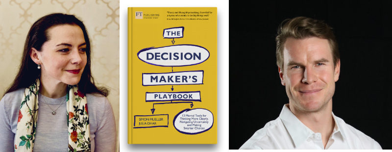 The Decision Maker's Playbook by Simon Mueller and Julia Dhar