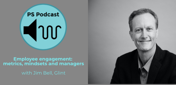 The People Space podcast: Employee engagement with Jim Bell, Glint