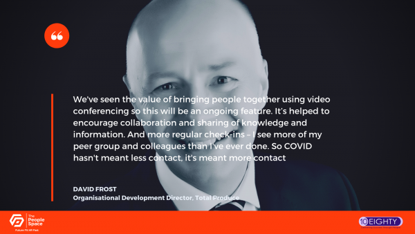 David Frost, organisational development director at Total Produce, on COVID-19