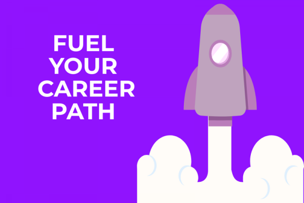 Fuel your career path