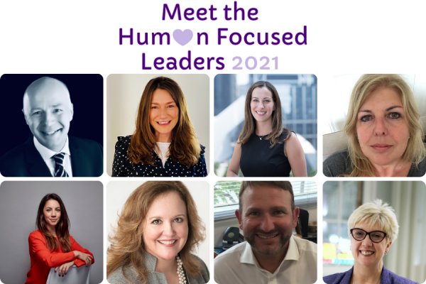 Meet the Human Focused Leaders 2021: Eight HR leaders on collaboration